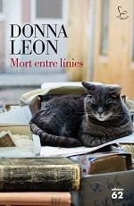 Donna Leon Mort entre línies Traducció de Núria Parés Edicions 62, Barcelona, 2014