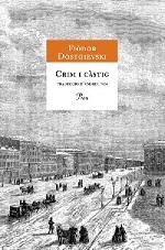 Fiódor Dostoievski Crim i càstig Traducció d'Andreu Nin Proa, 1ª edición 1929