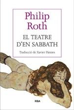 Philip Roth El teatre d'en Sabbath Traducció Xavier Pàmies RBA La Magrana 2014