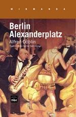 Alfred Döblin Berlin Alexanderplatz Traducció de Carme Serrallonga Edicions de 1984, Barcelona, 2014