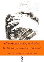 Jules Renard Els burgesos són sempre els altres Selecció i traducció d'Antoni Clapés Edicions Sidillà, La Bisbal d'Empordà 2016