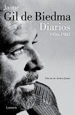 Jaime Gil De Biedma Diarios 1956-1985 Edició d'Andreu Jaume Lumen, Barcelona, 2015
