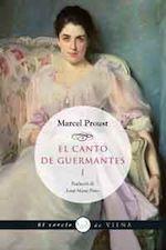 Marcel Proust El cantó de Guermantes I Traducció de Josep Maria Pinto Viena Edicions, Barcelona 2014
